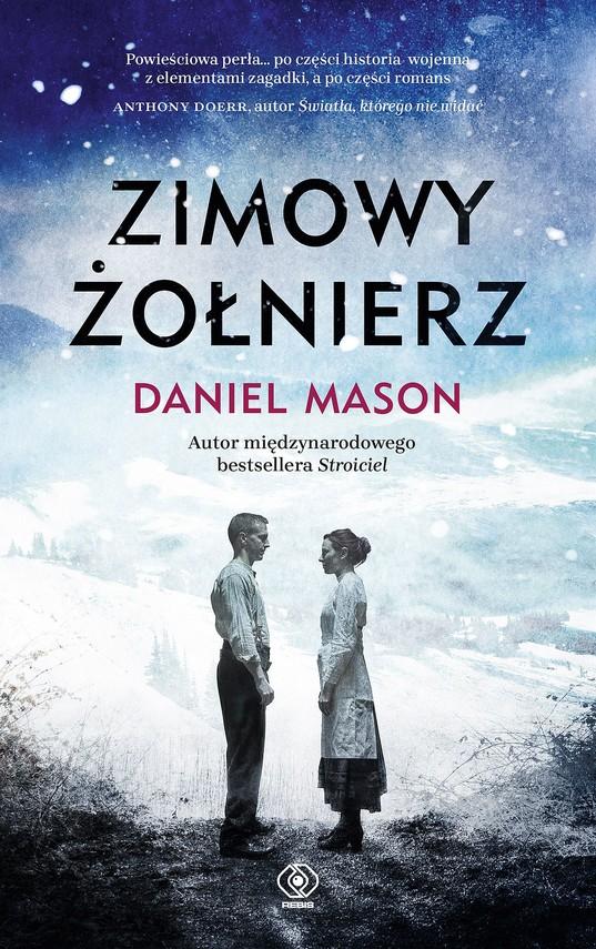 okładka Zimowy żołnierzebook | epub, mobi | Daniel Mason