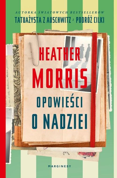 okładka Opowieści o nadzieiksiążka      Heather  Morris