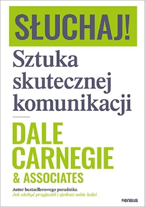 okładka Słuchaj! Sztuka skutecznej komunikacjiksiążka |  | Dale Carnegie