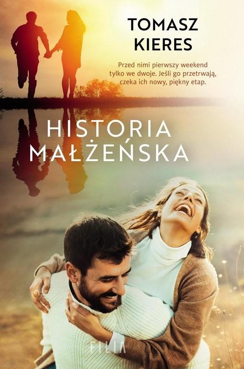 okładka Historia małżeńskaksiążka      Tomasz Kieres