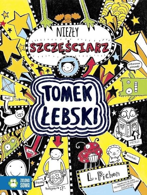 okładka Tomek Łebski Tom 7 niezły szczęściarzksiążka |  | Pichon Liz