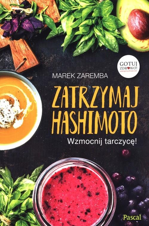 okładka Zatrzymaj Hashimotoksiążka      Marek Zaremba