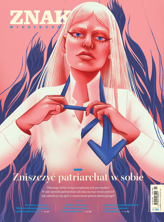 okładka Miesięcznik ZNAK nr 789 Zniszczyć patriarchat w sobieebook | epub, mobi | autor zbiorowy