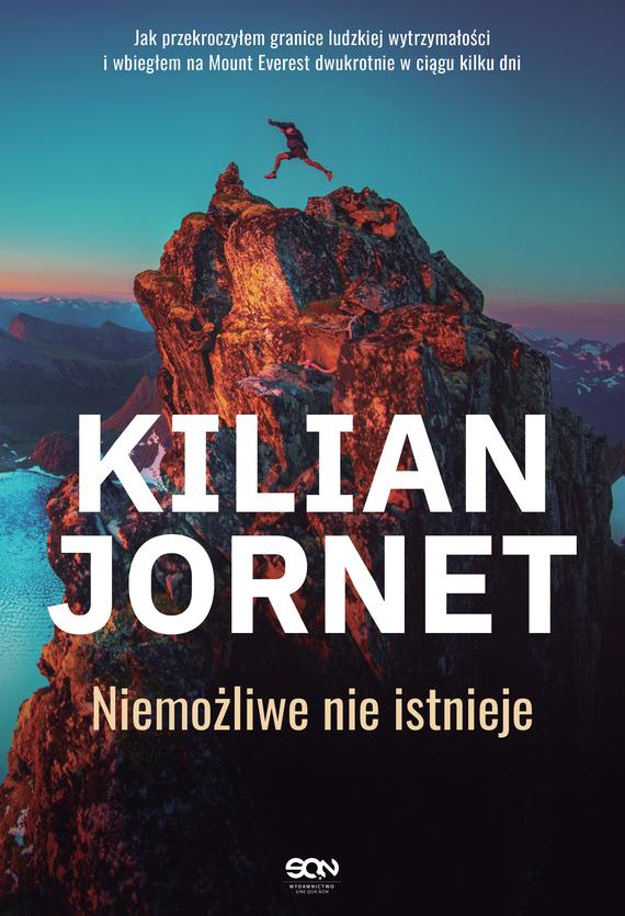 okładka Kilian Jornet. Niemożliwe nie istniejeebook | epub, mobi | Kilian Jornet