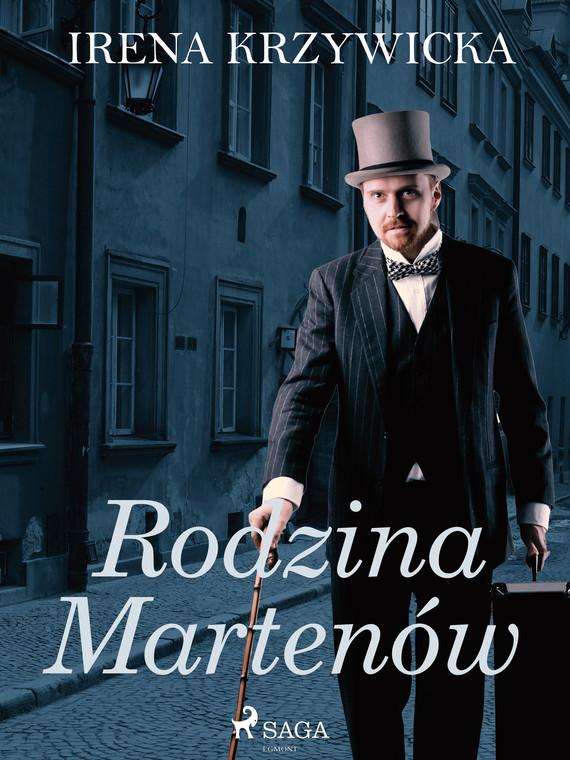 okładka Rodzina Martenówebook | epub, mobi | Irena Krzywicka