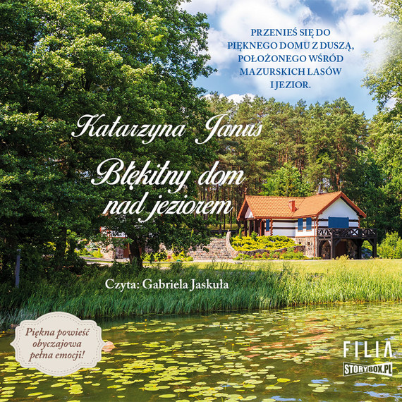 okładka Błękitny dom nad jezioremaudiobook | MP3 | Katarzyna Janus