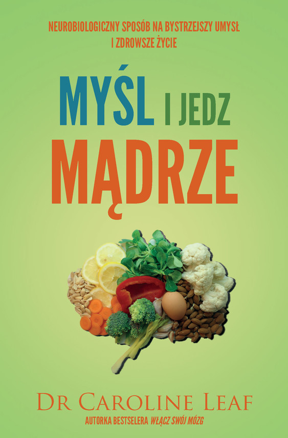 okładka Myśl i jedz mądrzeebook | epub, mobi | Leaf Caroline