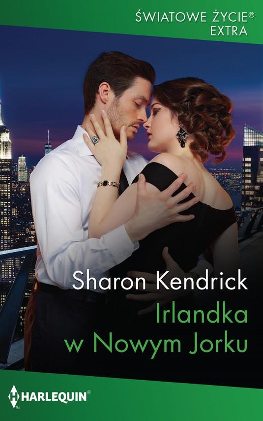 okładka Irlandka w Nowym Jorkuebook | epub, mobi | Sharon Kendrick