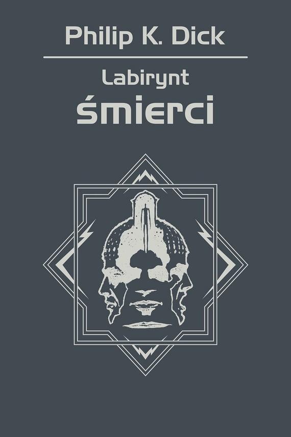 okładka Labirynt śmierciebook | epub, mobi | Philip K. Dick