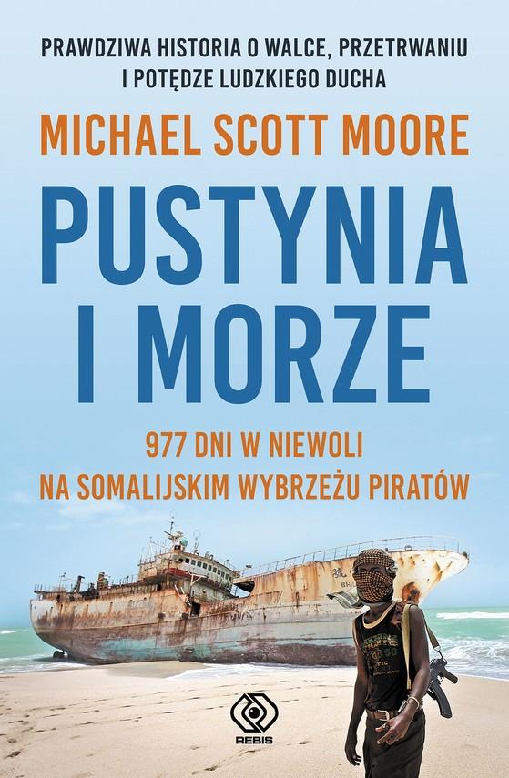 okładka Pustynia i morzeebook | epub, mobi | Michael Scott Moore