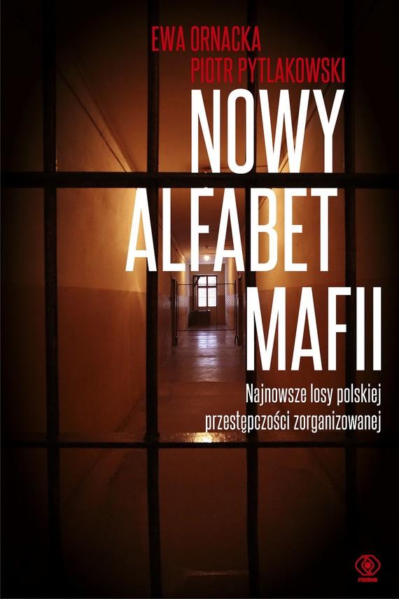 okładka Nowy alfabet mafiiebook | epub, mobi | Piotr Pytlakowski, Ewa Ornacka