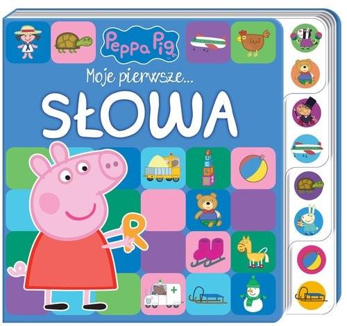 okładka Peppa Pig. Moje pierwsze… Słowaksiążka |  | Opracowanie zbiorowe