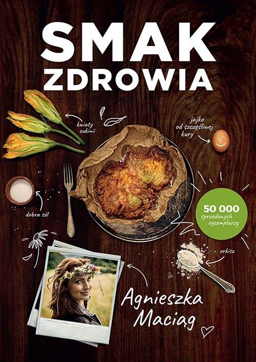 okładka Smak zdrowiaksiążka |  | Agnieszka Maciąg