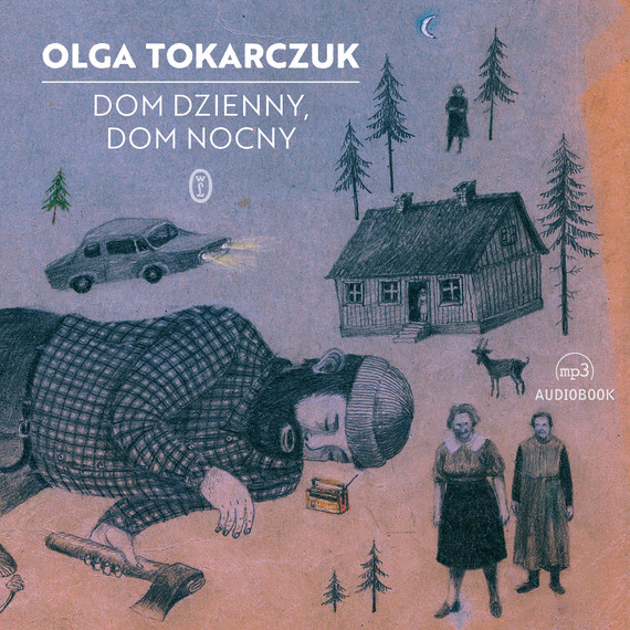 okładka Dom dzienny, dom nocnyaudiobook | MP3 | Olga Tokarczuk