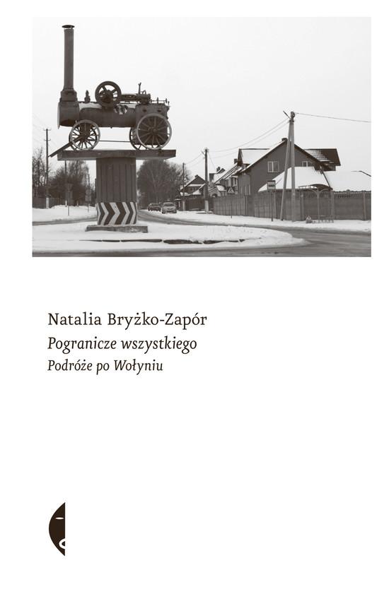 okładka Pogranicze wszystkiegoebook | epub, mobi | Bryżko-Zapór Natalia