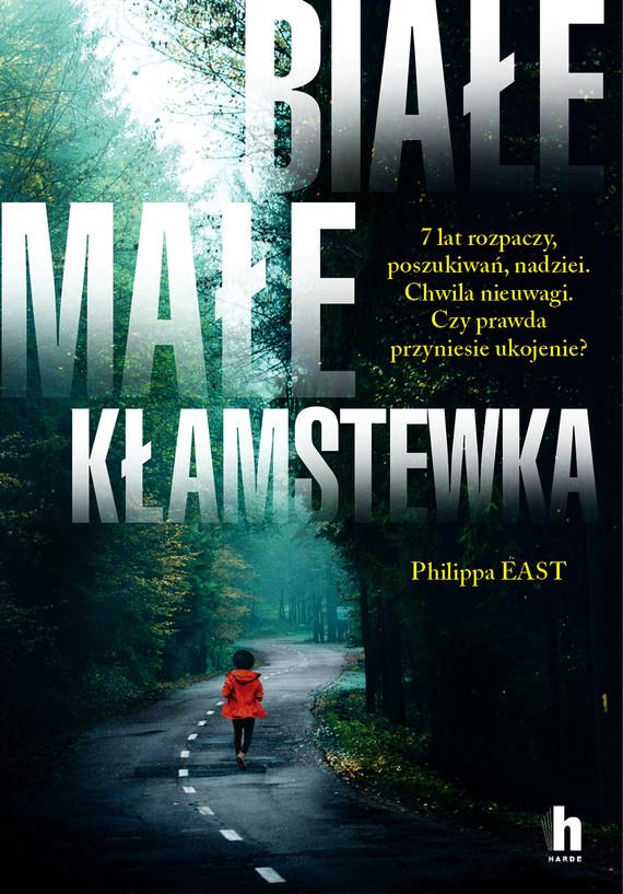 okładka Białe, małe kłamstewkaebook | epub, mobi | Philippa East