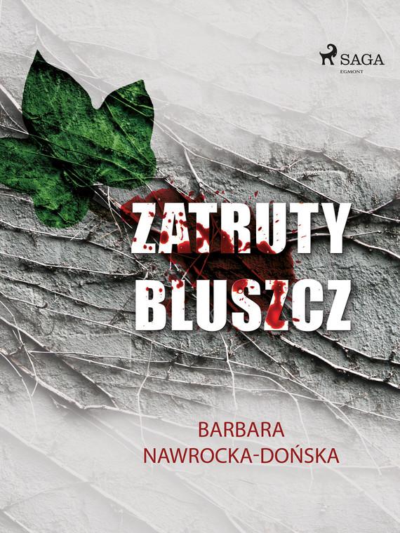 okładka Zatruty bluszczebook | epub, mobi | Barbara Nawrocka Dońska