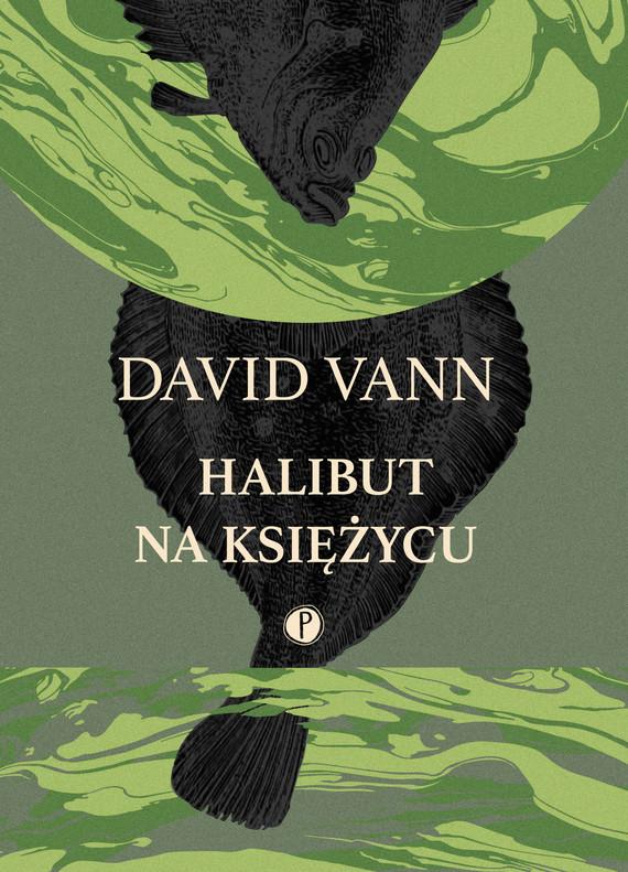 okładka Halibut na Księżycuebook | epub, mobi | David Vann