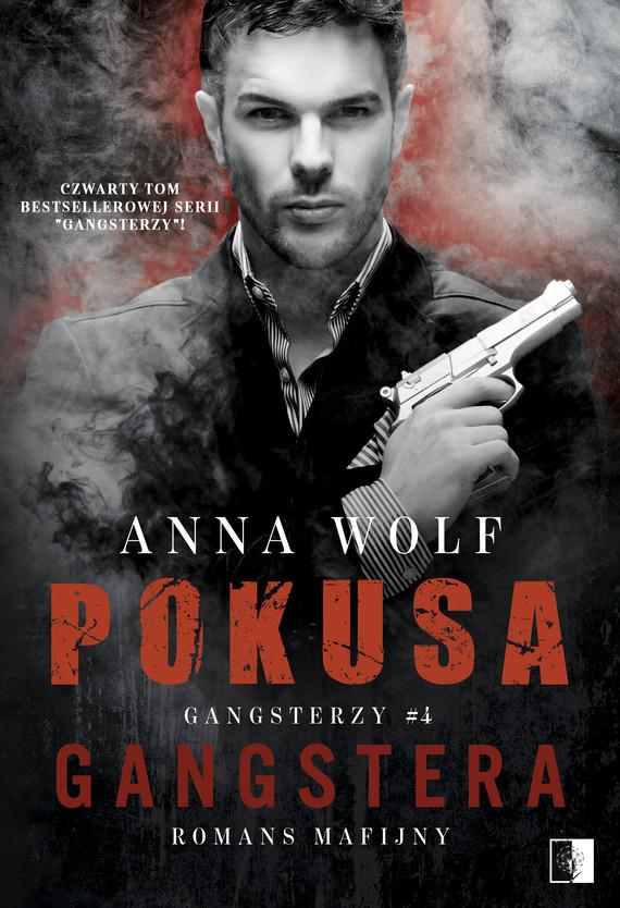 okładka Pokusa Gangsteraebook   epub, mobi   Anna Wolf