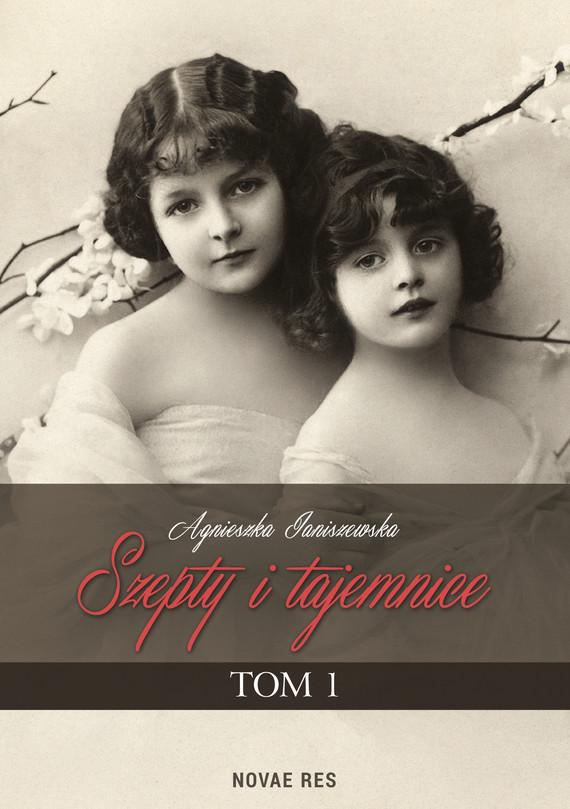 okładka Szepty i tajemnice. Tom Iebook | epub, mobi | Agnieszka Janiszewska