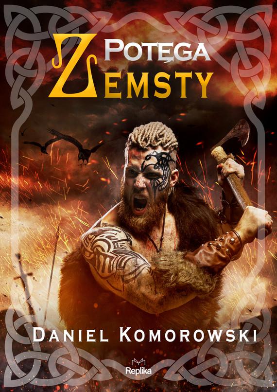 okładka Potęga zemstyebook | epub, mobi | Komorowski Daniel