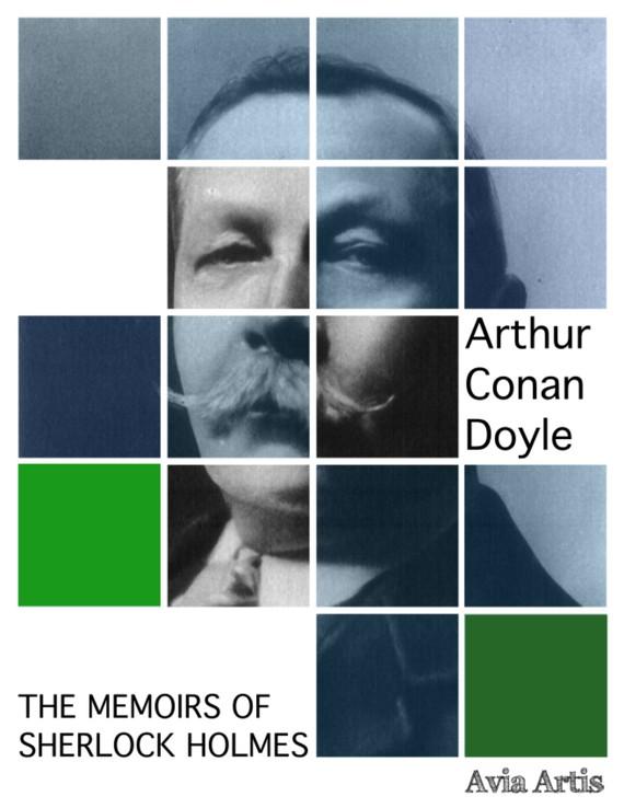 okładka The Memoirs of Sherlock Holmesebook | epub, mobi | Arthur Conan Doyle