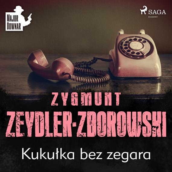 okładka Kukułka bez zegaraaudiobook   MP3   Zygmunt Zeydler-Zborowski