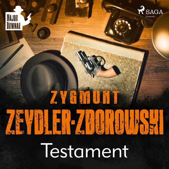 okładka Testamentaudiobook | MP3 | Zygmunt Zeydler-Zborowski