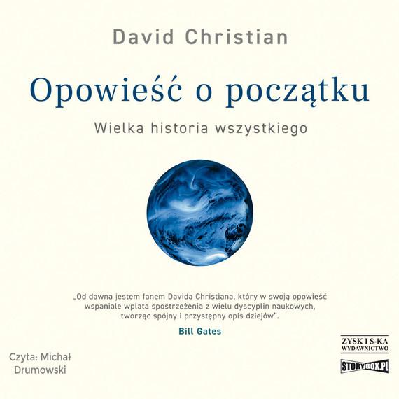 okładka Opowieść o początku. Wielka historia wszystkiegoaudiobook | MP3 | Christian David