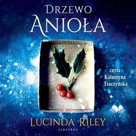 okładka Drzewo aniołaaudiobook | MP3 | Lucinda Riley