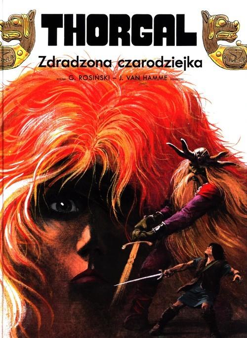 okładka Thorgal Zdradzona czarodziejkaksiążka |  | Hamme  Jean Van, Grzegorz Rosiński