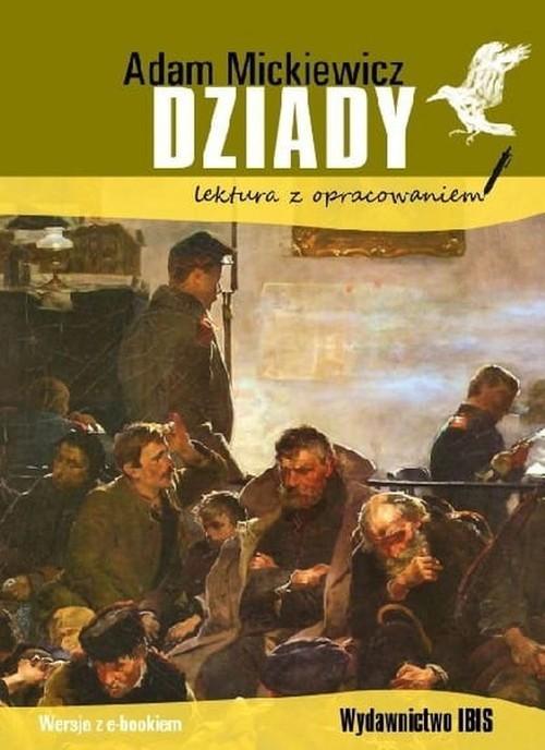 okładka Dziady lektura z opracowaniemksiążka |  | Adam Mickiewicz