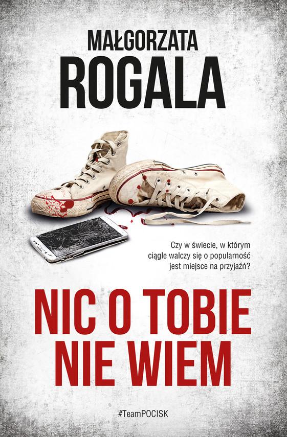 okładka Nic o tobie nie wiemebook | epub, mobi | Małgorzata Rogala
