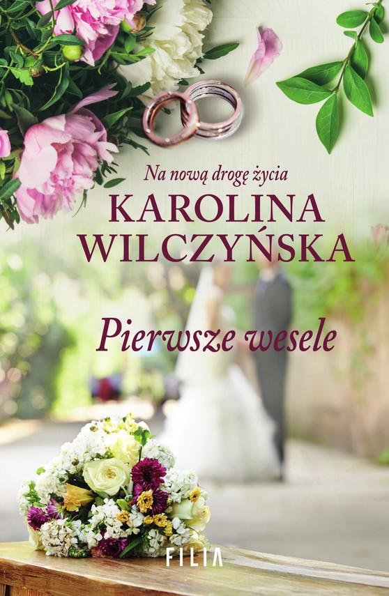 okładka Pierwsze weseleebook | epub, mobi | Karolina Wilczyńska