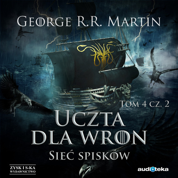okładka Uczta dla wron t. 2: Sieć spiskówaudiobook | MP3 | George R.R. Martin