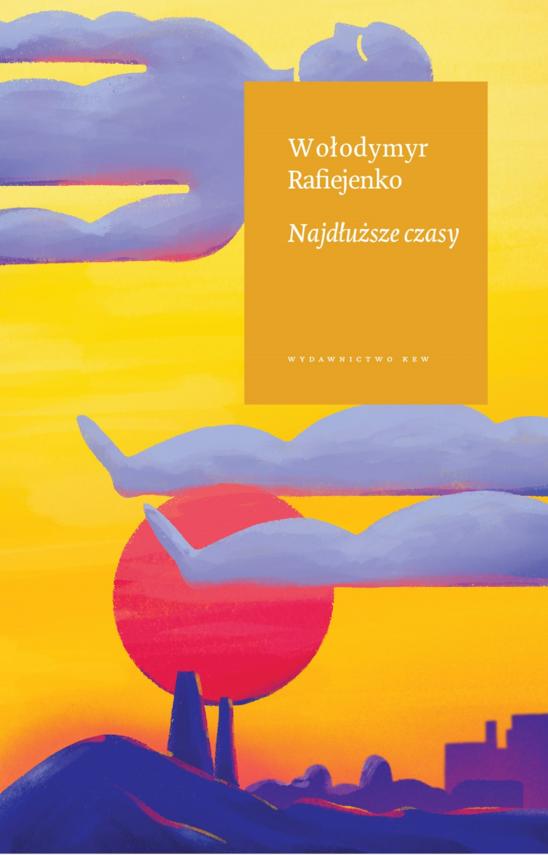 okładka Najdłuższe czasyebook   epub, mobi   Wołodymyr  Rafiejenko