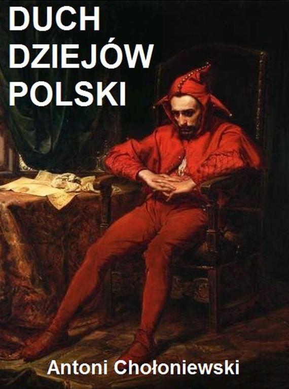 okładka Duch dziejów Polskiebook | epub, mobi | Antoni Chołoniewski