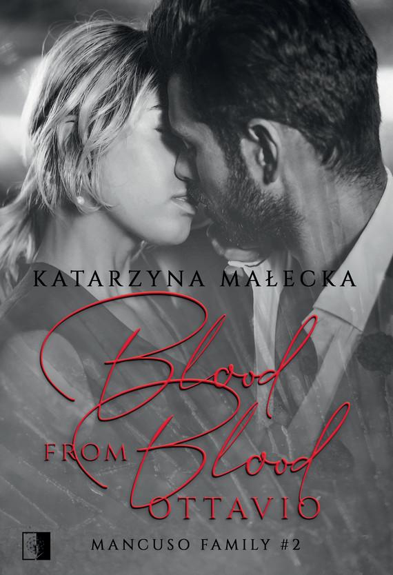 okładka Blood from Blood. Ottavioebook | epub, mobi | Katarzyna Małecka