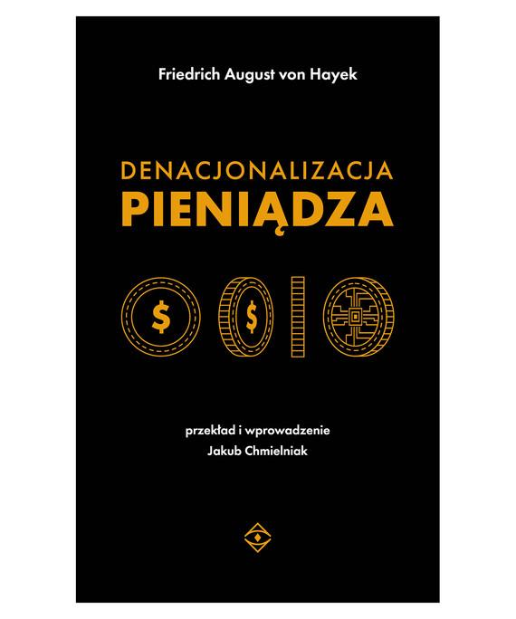 okładka Denacjonalizacja pieniądzaebook   epub, mobi   Friedrich August Hayek