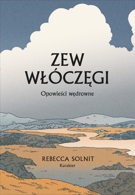 okładka Zew włóczęgiebook   epub, mobi   Rebecca Solnit