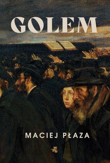 okładka Golemksiążka |  | Płaza Maciej