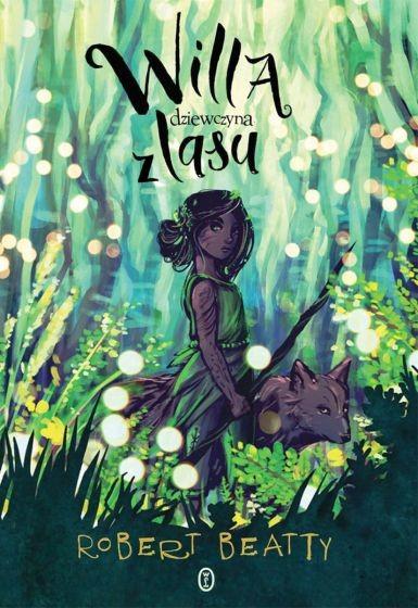 okładka Willa, dziewczyna z lasuksiążka |  | Beatty Robert