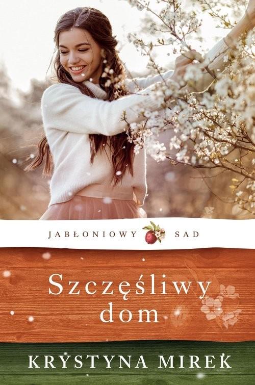 okładka Szczęśliwy domksiążka |  | Krystyna Mirek