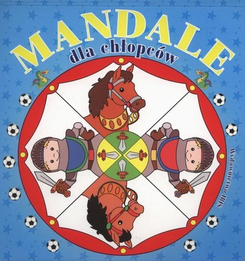 okładka Mandale dla chłopcówksiążka      Czekalewska Wioletta