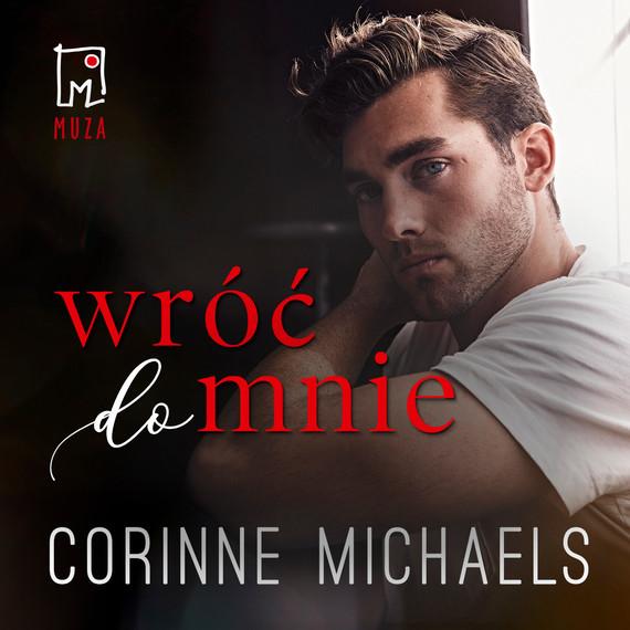 okładka Wróć do mnie (t.1)audiobook   MP3   Corinne Michaels
