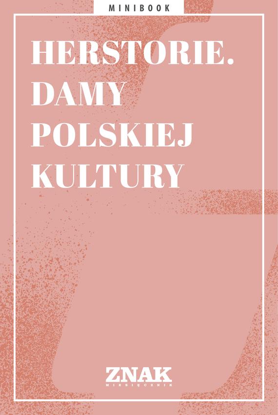 okładka Herstorie. Damy polskiej kulturyebook | epub, mobi | Opracowania Zbiorowe