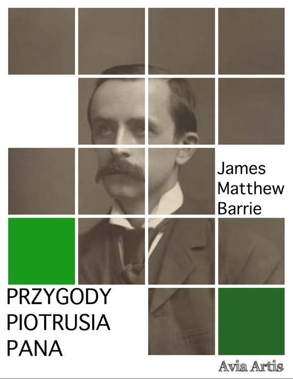 okładka Przygody Piotrusia Panaebook   epub, mobi   James Matthew Barrie