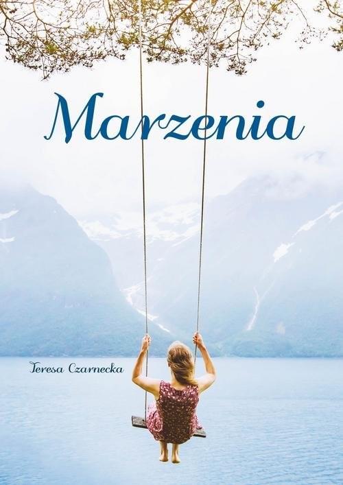 okładka Marzeniaksiążka |  | Czarnecka Teresa