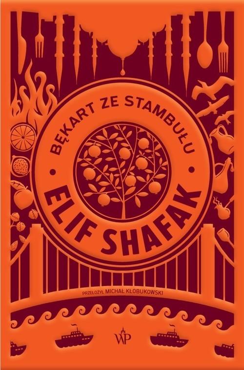 okładka Bękart ze Stambułuksiążka |  | Elif Shafak