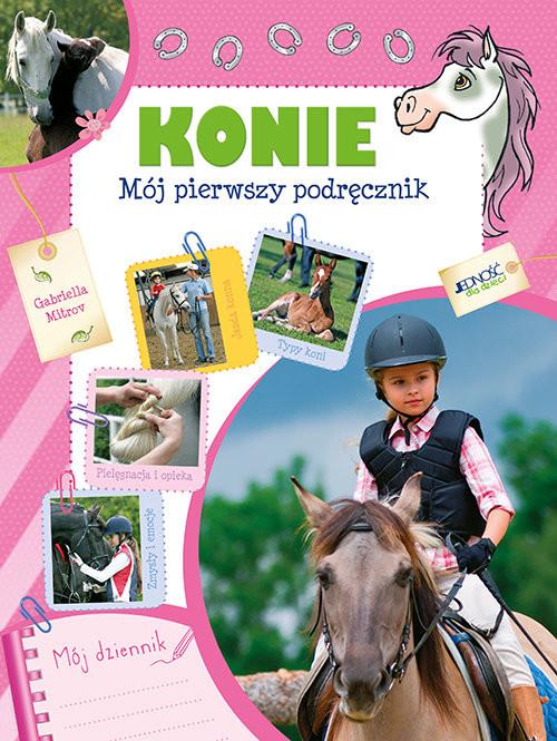 okładka Konie Mój pierwszy podręcznikksiążka |  | Mitrov Gabriella